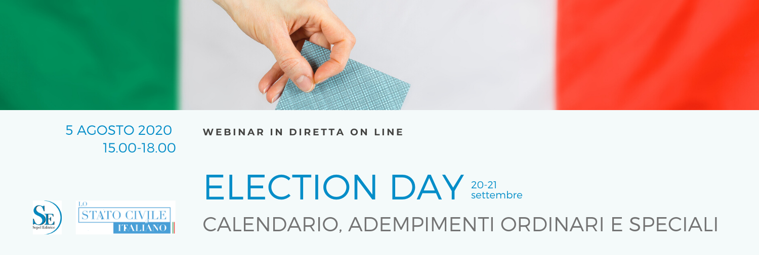 ELECTION DAY - Webinar in Diretta - 5 Agosto 2020